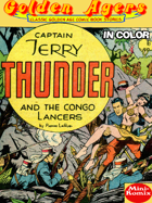 Golden Agers: Captain Terry Thunder And The Congo Lancers (in color)