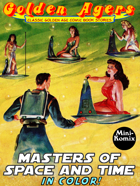 Golden Agers: Masters Of Space And Time (in color)