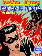 Golden Agers: Fantastic Funnies (in color)