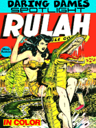 Daring Dames Spotlight: Rulah-Jungle Goddess (in color)