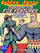 Golden Agers: Fighters For Fox Features (in color)