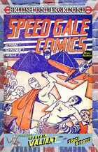 Britich Underground: Speed Gale Comics
