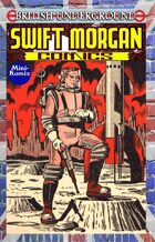 British Underground: Swift Morgan Comics