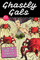 Deadly Dames Presents: Ghastly Gals