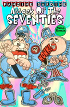 Fanzine Sardine: Attack Of The Seventies