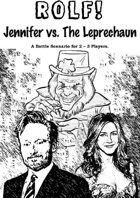 ROLF: Jennifer vs. The Leprechaun