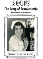 ROLF: The Temp of Frankenstein