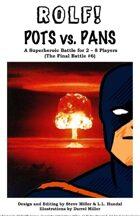 ROLF: POTS vs. PANS