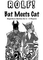 ROLF: Bat Meets Cat