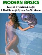 Feats of Mysticism & Magic: A Flexible Magic System for OGL Games