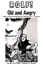 ROLF: Old and Angry