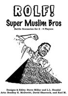 ROLF: Super Muslim Bros