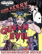 John Kerry vs. The Queen of Evil