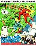 Complete Golden Age Oddballs: Fireman & Buzzard
