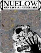NUELOW Map Pack #2: Underdark