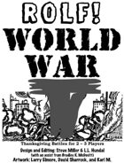 ROLF: World War T