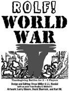 ROLF: World War T