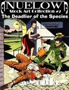 NUELOW Stock Art Collection #7: The Deadlier of the Species