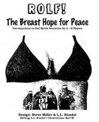 ROLF: The Breast Hope for Peace