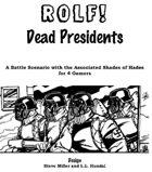 ROLF: Dead Presidents