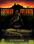 The Last Will and Testament of Obediah Felkner