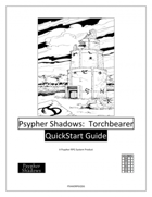 Psypher Shadows:  Torchbearer QuickStart Guide