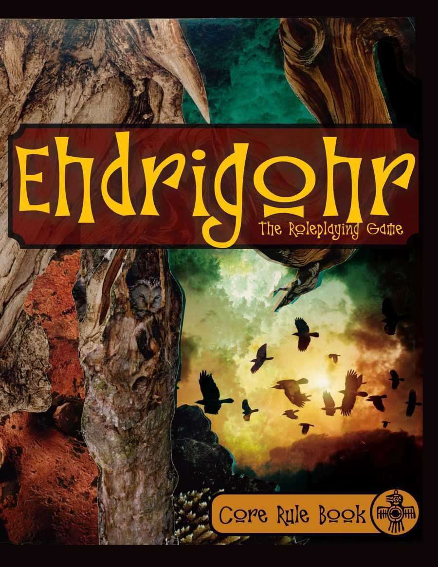 Ehdrigohr: The Roleplaying Game