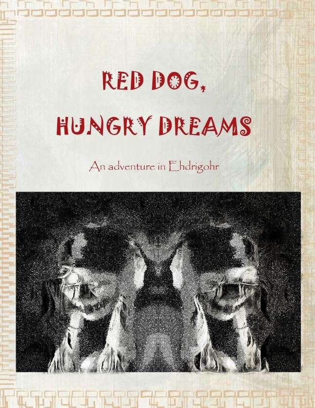 Red Dog Hungry Dreams