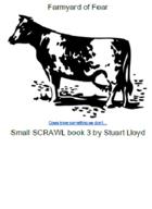 Farmyard of Fear (Small SCRAWL 3)