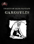 Images of Dark Fantasy: Gargoyles