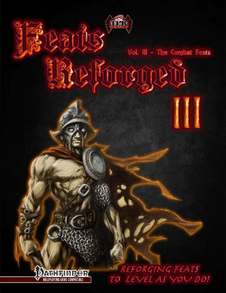 Feats Reforged: Vol. III, The Combat Feats