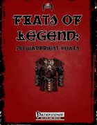 Feats of Legend: 20 Warpriest Feats