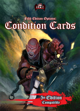 Fifth Edition Condition Cards (5E)