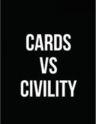 Cards vs. Civility