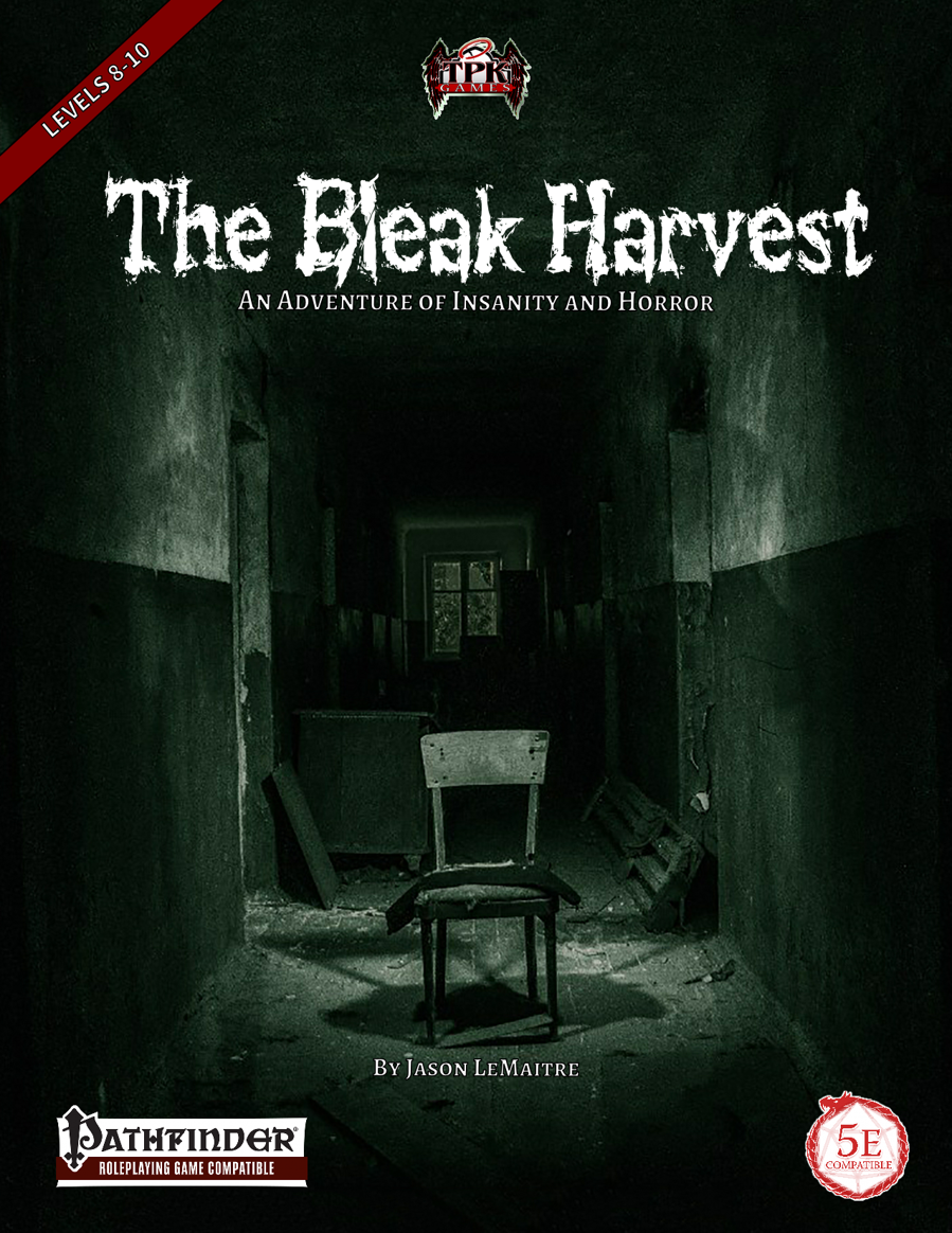 The Bleak Harvest (PF/5E) - Total Party Kill Games | TPK