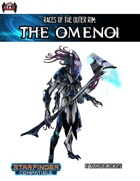 Races of the Outer Rim: the Omenoi