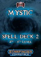 Mystic Spell Deck 2 [Starfinder Compatible]