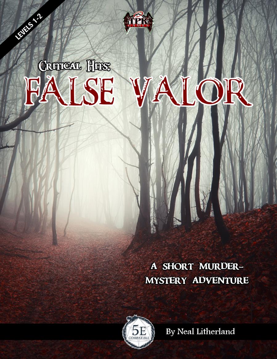 Critical Hits: False Valor (5E)