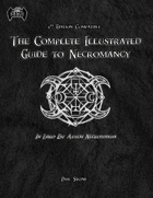 The Complete Illustrated book of Necromancy PDF [DnD]