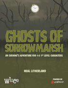 The Ghosts of Sorrow Marsh