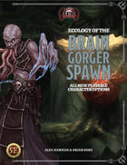 Ecology of the Brain-Gorger Spawn (5E)