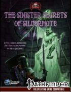 The Sinister Secrets of Silvermote [Adventure]