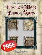 Into the Village: Bonus Maps