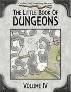 The Little Book Of Dungeons - Volume IV