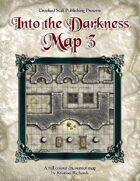 Into the Darkness: Map 3
