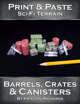 Print & Paste Sci-Fi Terrain : Barrels, Crates & Canisters