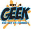 Im a Geek Entertainment