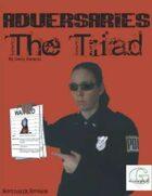 Adversaries: The Triad (G-Core)