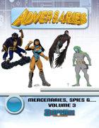 Adversaries: Mercenaries, Spies &... Vol 3 (Supers!)