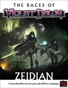 The Races of Violet Dawn Zeidian
